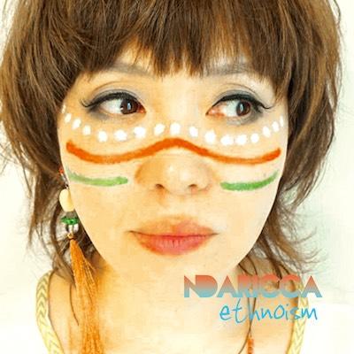 """new album""""エスノイズム""""release party 『オドラバオドレ〜NDARICCA one-man show』"""
