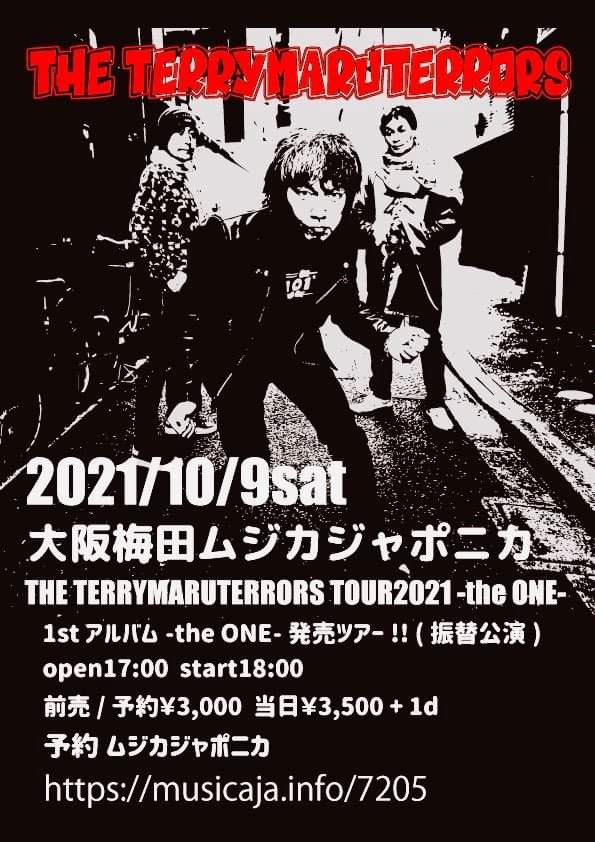 『THE TERRYMARUTERRORS TOUR2021 -the ONE- in ムジカジャポニカ』