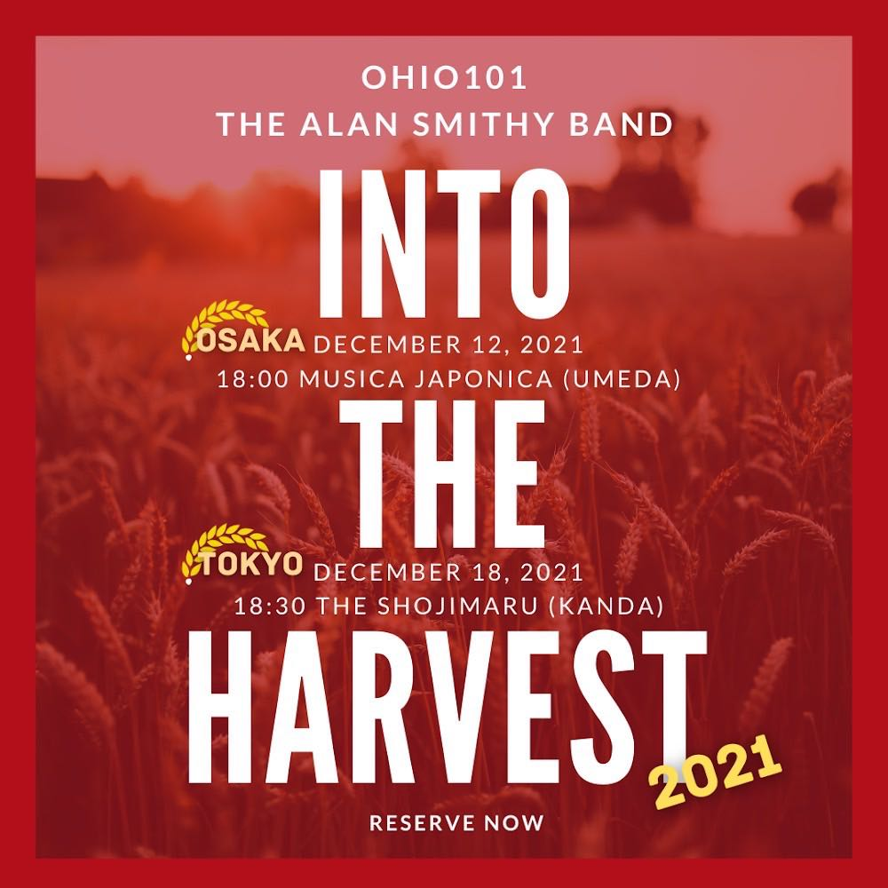 『Into the Harvest2021〜The Alan Smithy Band×OHIO101』